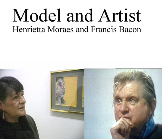Model and Artist; Henrietta Moraes and Francis Bacon